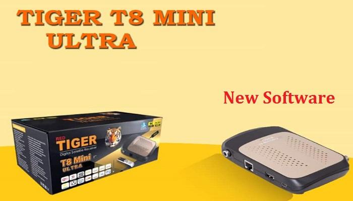 Tiger t8 mini ultra new software