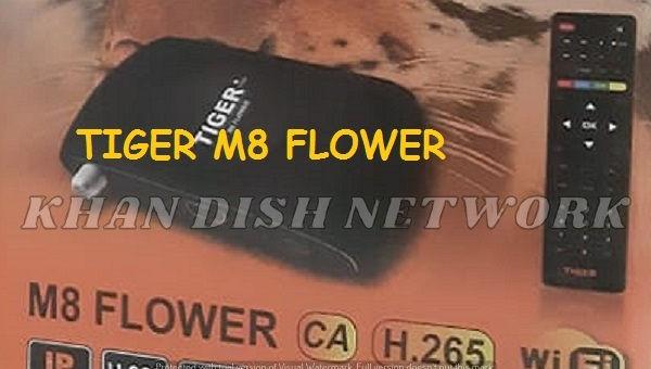 TIGER M8 FLOWER