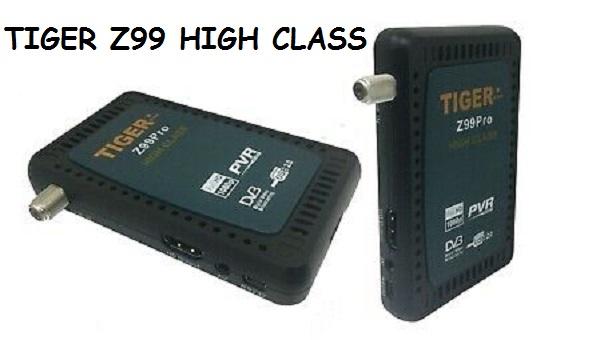 TIGER Z99 HIGH CLASS